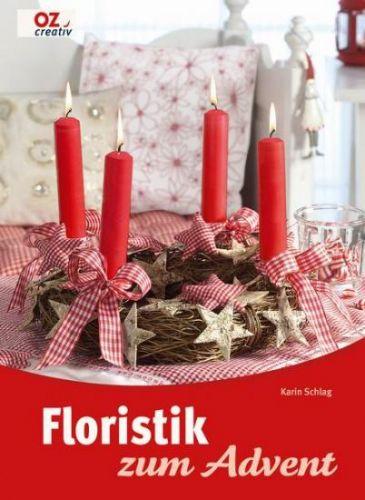Advent und Floristik - Adventsdeko -