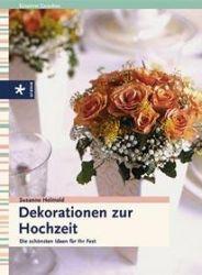 Hochzeitsdekoration - Dekoration zur Hochzeit